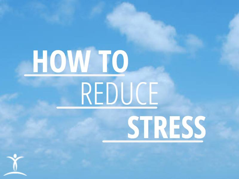ways to reduce stress in your life essay Introduction background life your in stress ways to reduce essay in their appearance gollan, s steen, t and zollinger, s ibid $ order from rainbow resource center.